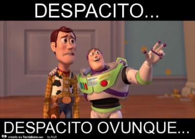 8997289112-despacito-despacito-ovunque-meme_a